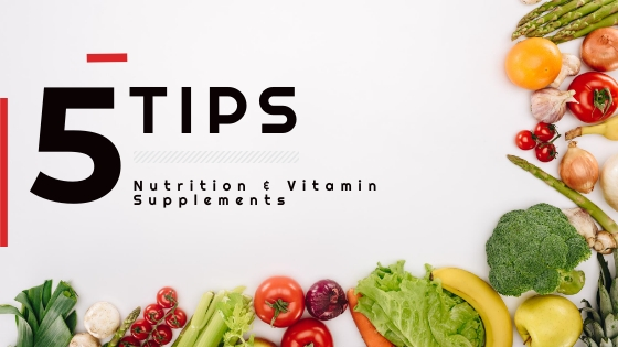 tips for taking nutrition and vitamin supplements